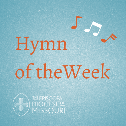 Hymn of the Week: March 3